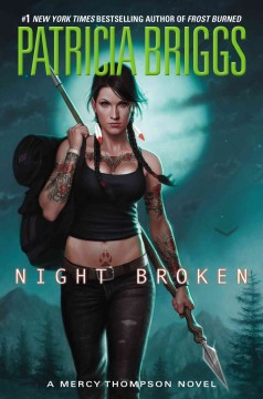 Night broken - Patricia Briggs.