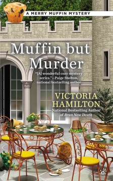Muffin but murder - Victoria Hamilton.