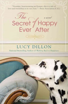 The secret of happy ever after /  Lucy Dillon. - Lucy Dillon.