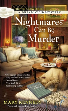 Nightmares can be murder - Mary Kennedy.