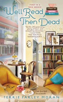 Well read, then dead - Terrie Farley Moran.