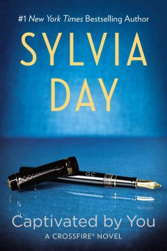 Captivated by you - Sylvia Day.