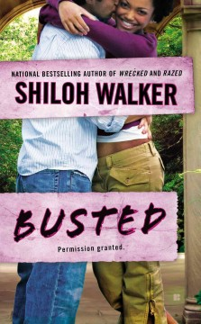 Busted /  Shiloh Walker.