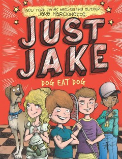 Dog eat dog /  by Jake Marcionette ; illustrated by Victor Rivas Villa. - by Jake Marcionette ; illustrated by Victor Rivas Villa.