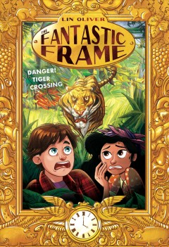 Danger! Tiger crossing /  by Lin Oliver ; illustrated by Samantha Kallis. - by Lin Oliver ; illustrated by Samantha Kallis.