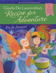 Rio de Janeiro! /  written with Brandi Doughtery ; illustrations, Francesca Gambatesa. - written with Brandi Doughtery ; illustrations, Francesca Gambatesa.
