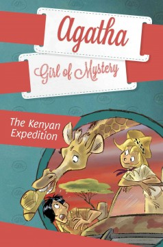 Kenyan expedition /  by Sir Steve Stevenson ; illustrated by Stefano Turconi ; translated by Siobhan Tracey ; adapted by Maya Gold. - by Sir Steve Stevenson ; illustrated by Stefano Turconi ; translated by Siobhan Tracey ; adapted by Maya Gold.