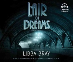 Lair of dreams /  Libba Bray. - Libba Bray.