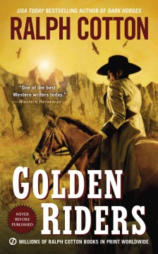 Golden Riders - Ralph Cotton.
