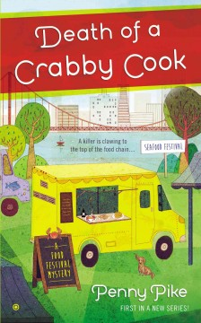 Death of a crabby cook - Penny Pike.