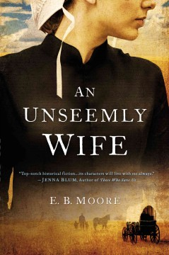 An unseemly wife - E.B. Moore.