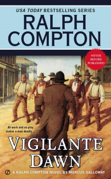 Vigilante Dawn : A Ralph Compton Novel