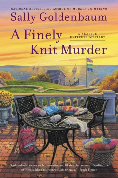 Finely Knit Murder : A Seaside Knitters Mystery