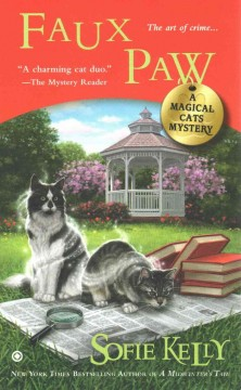 Faux paw : a magical cats mystery / Sofie Kelly.