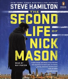 The second life of Nick Mason /  Steve Hamilton.