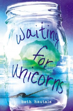 Waiting for unicorns /  Beth Hautala. - Beth Hautala.