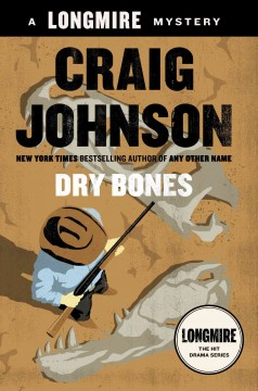 Dry Bones / Craig Johnson - Craig Johnson