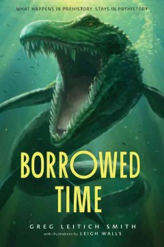 Borrowed time /  Greg Leitich Smith ; with illustrations by Leigh Walls. - Greg Leitich Smith ; with illustrations by Leigh Walls.