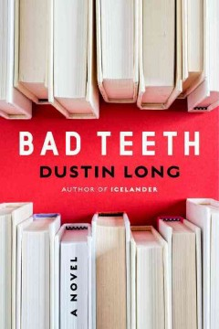 Bad teeth - Dustin Long.