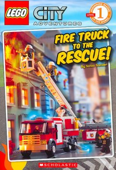 Fire truck to the rescue! /  by Sonia Sander ; illustrated by MADA Design. - by Sonia Sander ; illustrated by MADA Design.
