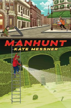 Manhunt - Kate Messner.