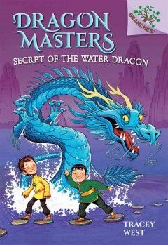 Secret of the water dragon /  by Tracey West ; illustrated by Graham Howells. - by Tracey West ; illustrated by Graham Howells.