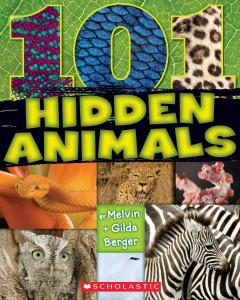 101 hidden animals - by Melvin + Gilda Berger.