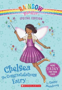 Chelsea the congratulations fairy /  by Daisy Meadows. - by Daisy Meadows.