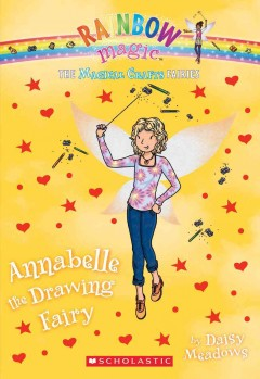 Annabelle the drawing fairy /  by Daisy Meadows. - by Daisy Meadows.