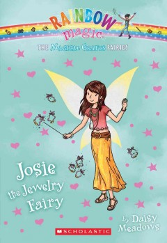 Josie the jewelry fairy /  by Daisy Meadows. - by Daisy Meadows.