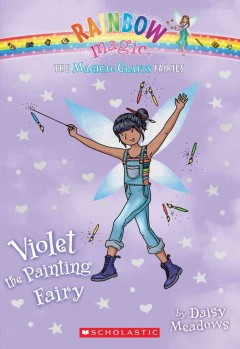 Violet the painting fairy /  by Daisy Meadows.. - by Daisy Meadows..