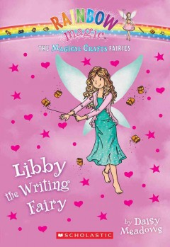 Libby the writing fairy /  by Daisy Meadows. - by Daisy Meadows.