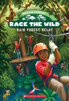 Rain forest relay /  by Kristin Earhart ; illustrated by Eda Kaban. - by Kristin Earhart ; illustrated by Eda Kaban.