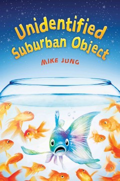 Unidentified suburban object /  Mike Jung. - Mike Jung.