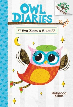 Eva sees a ghost /  by Rebecca Elliott.