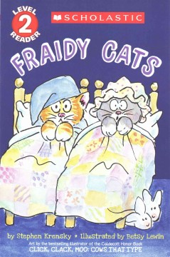 Fraidy cats /  by Stephen Krensky ; illustrated by Betsy Lewin. - by Stephen Krensky ; illustrated by Betsy Lewin.