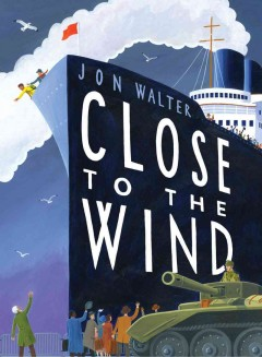 Close to the wind /  by Jon Walter. - by Jon Walter.