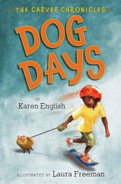 Dog days - by Karen English ; illustrations by Laura Freeman.
