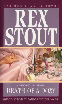 Death of a doxy /  Rex Stout ; introduction by Sandra West Prowell. - Rex Stout ; introduction by Sandra West Prowell.