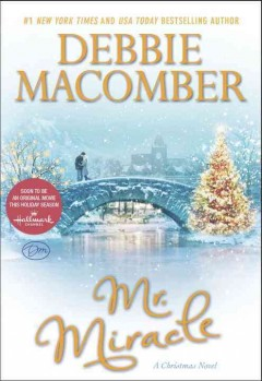 Mr. Miracle : a Christmas novel - Debbie Macomber.