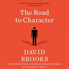 The road to character /  David Brooks. - David Brooks.