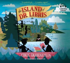 The island of Dr. Libris  Chris Grabenstein. - Chris Grabenstein.