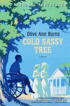 Cold Sassy tree - Olive Ann Burns.