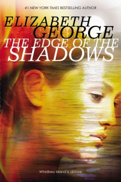 The edge of the shadows /  by Elizabeth George. - by Elizabeth George.