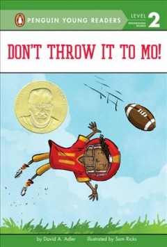 Don't throw it to Mo! /  by David A. Adler ; illustrated by Sam Ricks. - by David A. Adler ; illustrated by Sam Ricks.