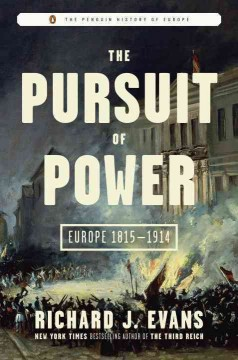 Pursuit of Power : Europe 1815-1914