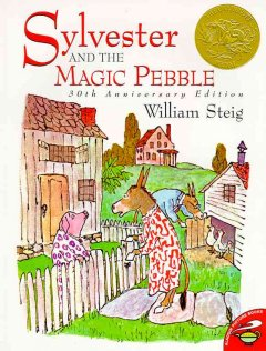 Sylvester and the magic pebble : and other stories - by William Steig.