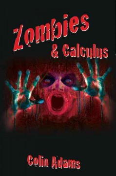 Zombies & calculus - Colin Adams.