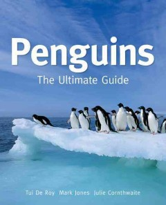 Penguins : The Ultimate Guide