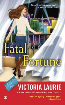 Fatal fortune. Victoria Laurie.